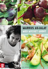 Med Mycket Grönt, Markus Aujalay